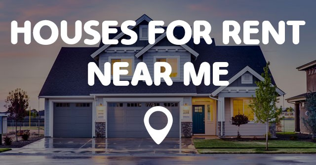 Houses for rent near me